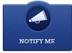 Notify Me - Sign Up for Notifications